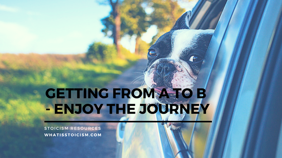 Getting From A To B – Enjoy The Journey