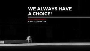 We Always Have A Choice!