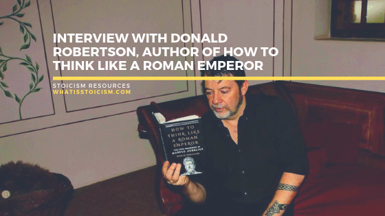 Interview With Donald Robertson, Author Of How To Think Like A Roman Emperor