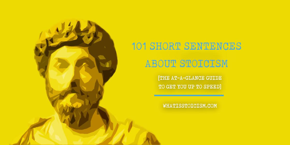 101 Short Sentences About Stoicism