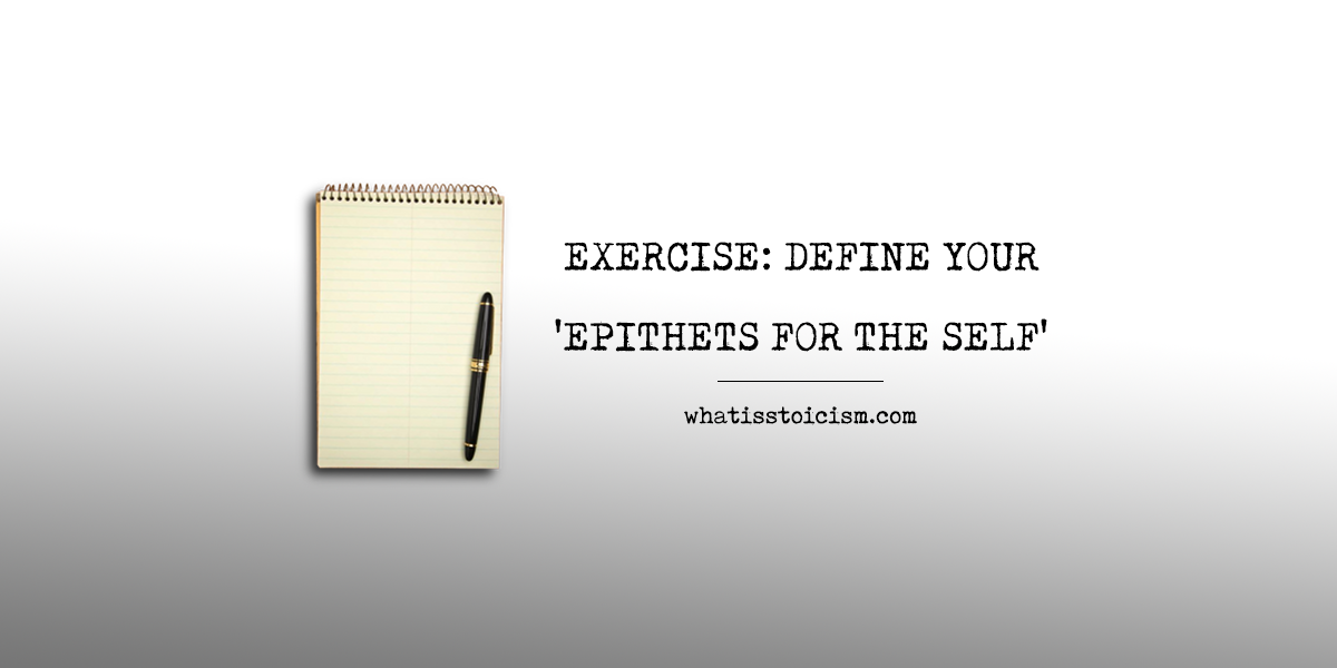 Exercise: Define Your 'Epithets For The Self'