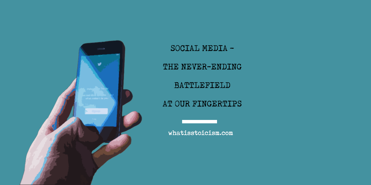 Social Media: The Never-Ending Battlefield At Our Fingertips