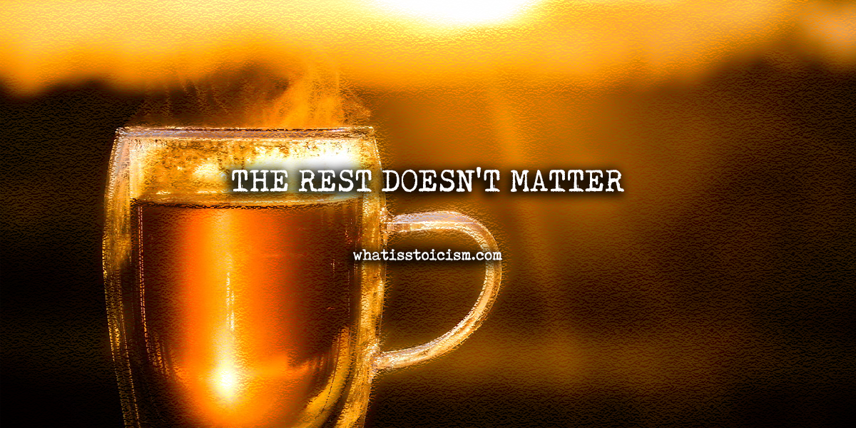 The Rest Doesn't Matter